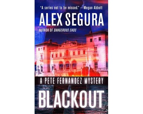 Blackout -  (Pete Fernandez Mysteries) by Alex Segura (Hardcover) - image 1 of 1