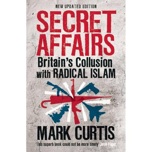 Secret Affairs - by  Mark Curtis (Paperback) - image 1 of 1