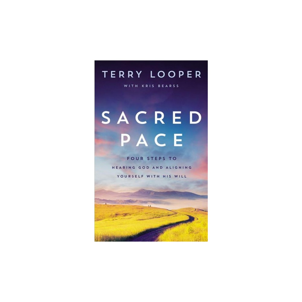 Sacred Pace : Four Steps to Hearing God and Aligning Yourself With His Will - Unabridged (CD/Spoken
