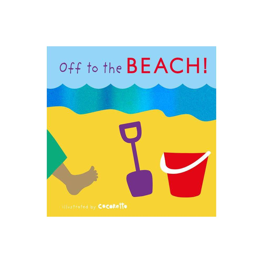 Off To The Beach Tactile Books Board Book