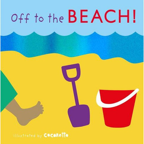 Off to the Beach! - (Tactile Books) (Board_book) - image 1 of 1