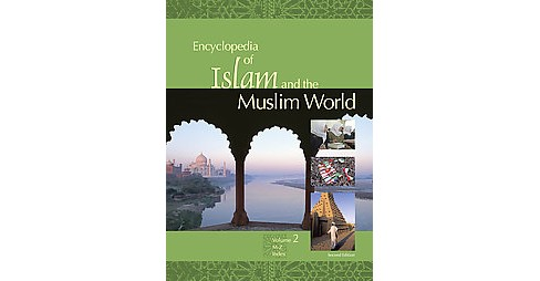 Encyclopedia of Islam and the Muslim World (Hardcover) - image 1 of 1