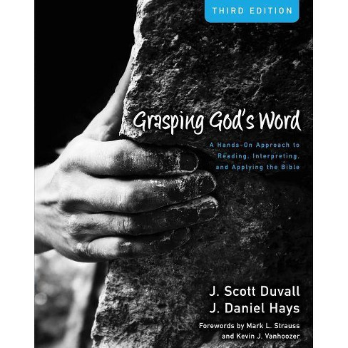 Grasping God's Word - 3rd Edition by  J Scott Duvall & J Daniel Hays (Hardcover) - image 1 of 1