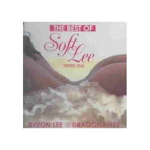 Byron & The Dragonaires  ByronLee Lee - Best Of Soft Lee Series 1best Of Soft Lee Series 1 (CD) - image 1 of 1