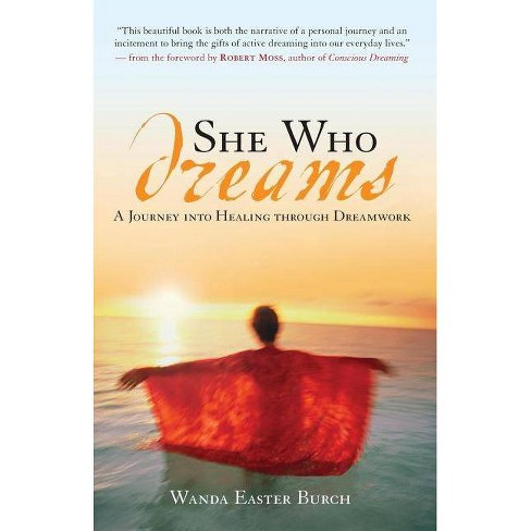 She Who Dreams - by  Wanda Easter Burch (Paperback) - image 1 of 1
