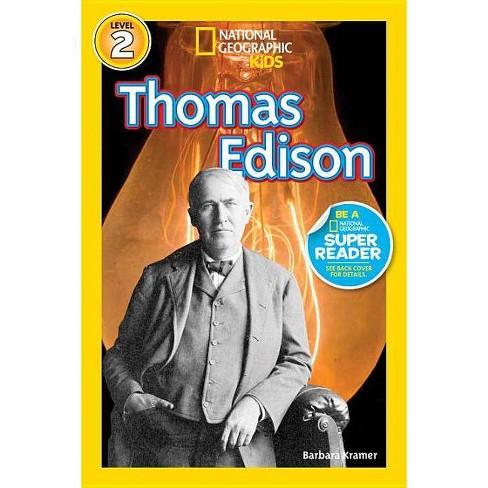 Thomas Edison - (National Geographic Kids: Level 2) by  Barbara Kramer (Hardcover) - image 1 of 1