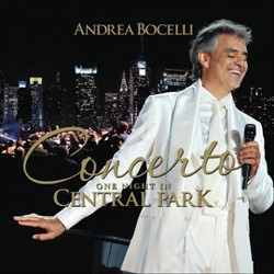 Andrea Bocelli - Concerto: One Night in Central Park (CD)