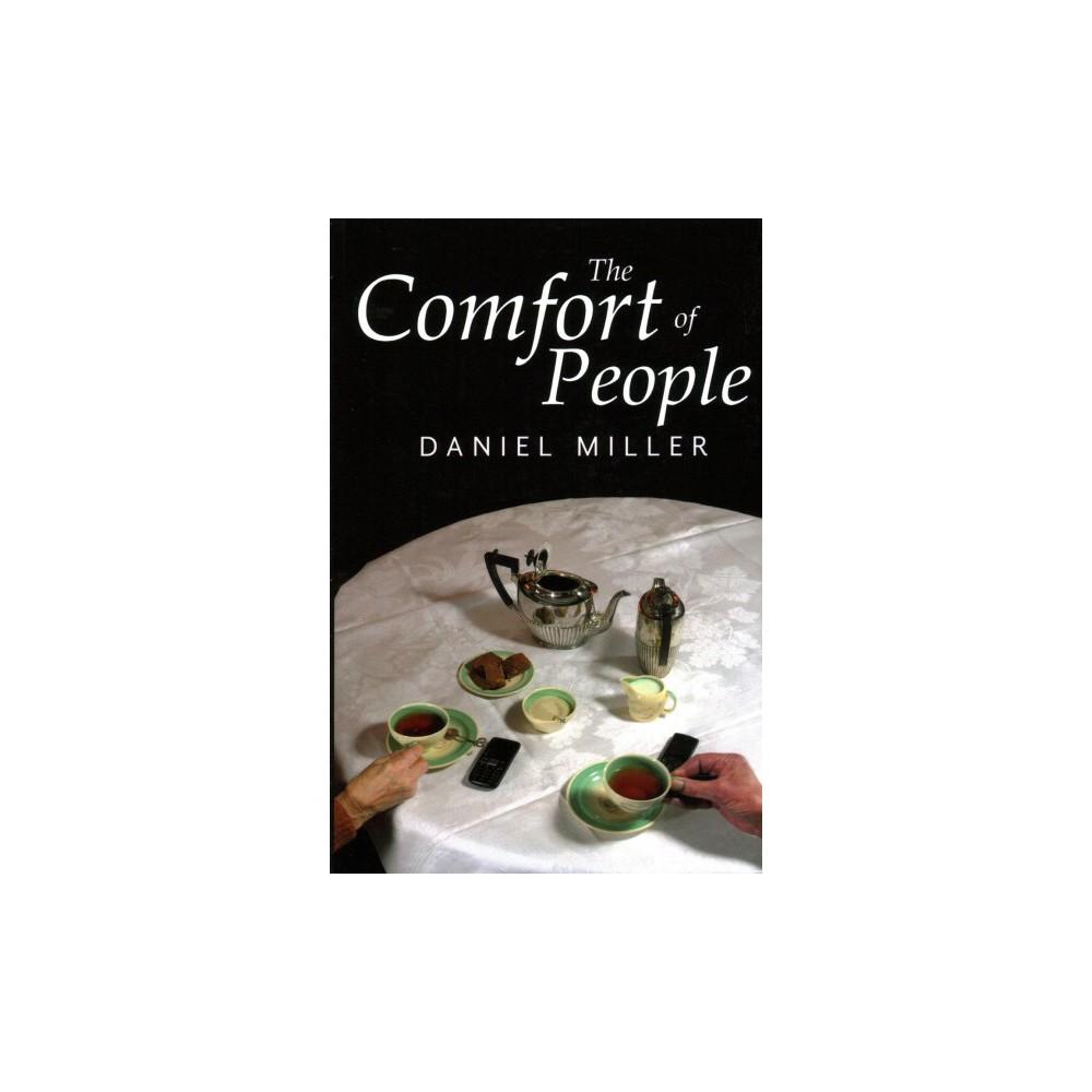 Comfort of People (Paperback) (Daniel Miller)
