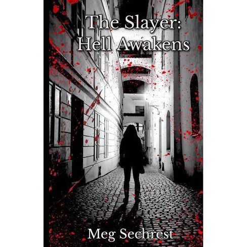 The Slayer - by  Meg Sechrest (Paperback) - image 1 of 1
