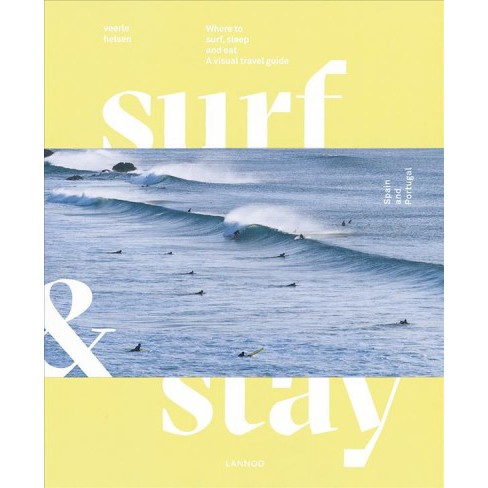 Surf & Stay -  by Veerle Helsen (Hardcover) - image 1 of 1