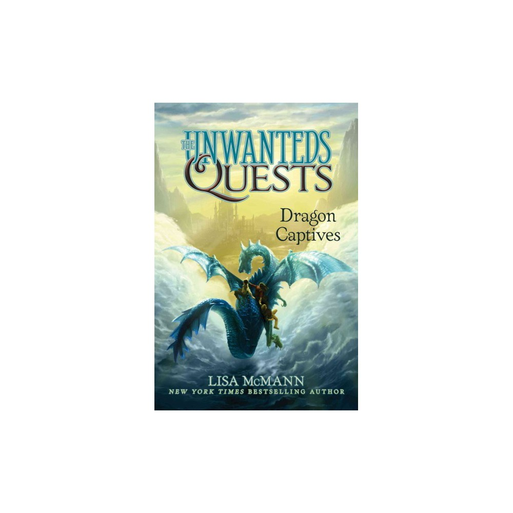 Dragon Captives (Hardcover) (Lisa McMann)