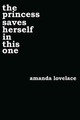 Princess Saves Herself in This One (Paperback)(Amanda Lovelace)