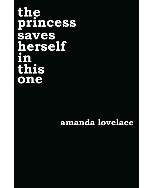 Princess Saves Herself in This One (Paperback) (Amanda Lovelace) - image 1 of 1