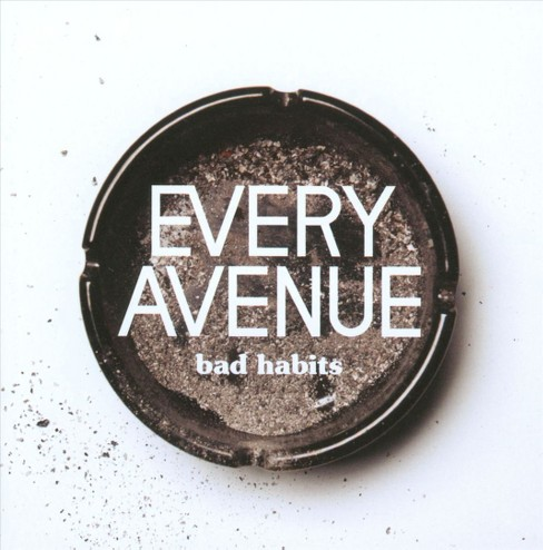 Every Avenue - Bad Habits (CD) - image 1 of 1