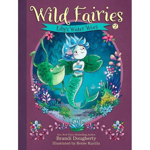Wild Fairies #2: Lily's Water Woes - by  Brandi Dougherty (Paperback) - image 1 of 1