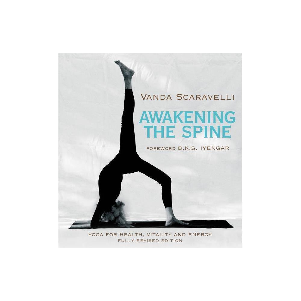 Awakening The Spine By Vanda Scaravelli Paperback