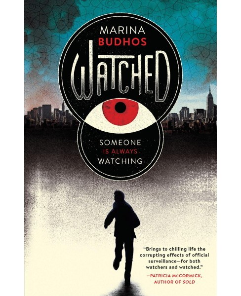 Watched -  Reprint by Marina Budhos (Paperback) - image 1 of 1