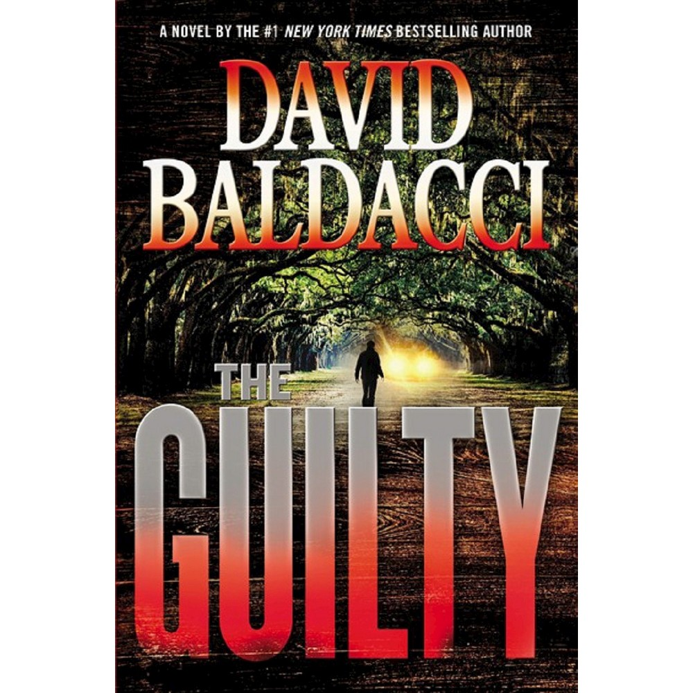 The Guilty (Will Robie Series #4) (Hardcover) by David Baldacci
