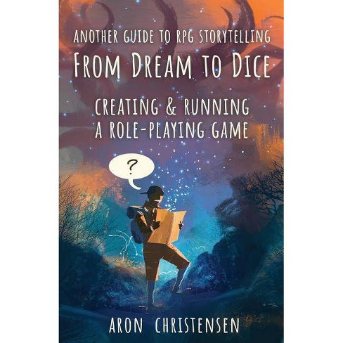 From Dream To Dice - (My Storytelling Guides) by  Aron Christensen (Paperback) - image 1 of 1