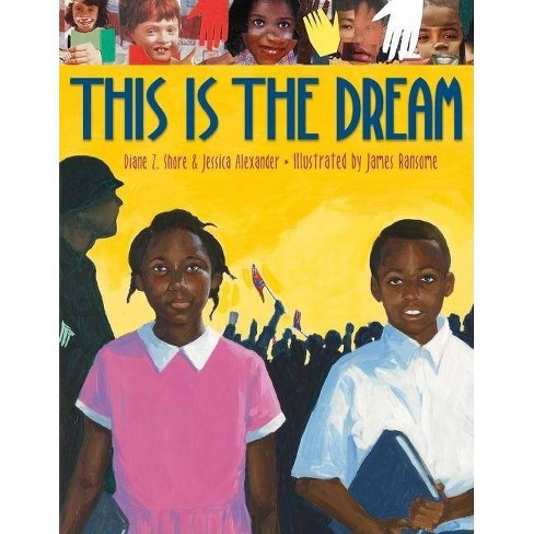 This Is the Dream - by  Diane Z Shore & Jessica Alexander (Hardcover) - image 1 of 1