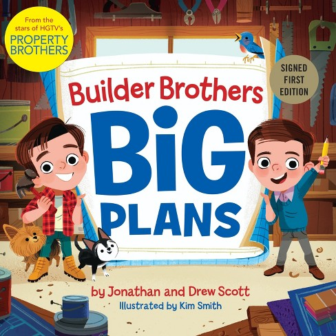 Builder Brothers Big Plans Target Signed Edition by Johnathan and Drew Scott (Hardcover) - image 1 of 1