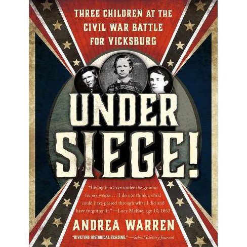 Under Siege! - by  Andrea Warren (Paperback) - image 1 of 1
