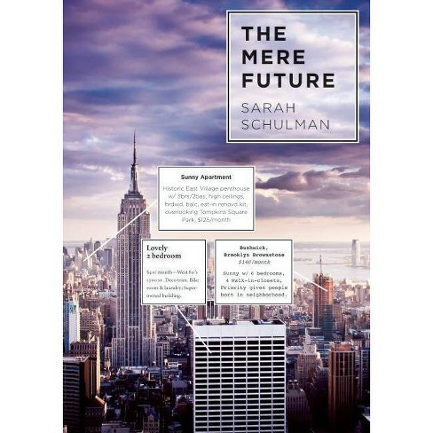 The Mere Future - by  Sarah Schulman (Paperback) - image 1 of 1