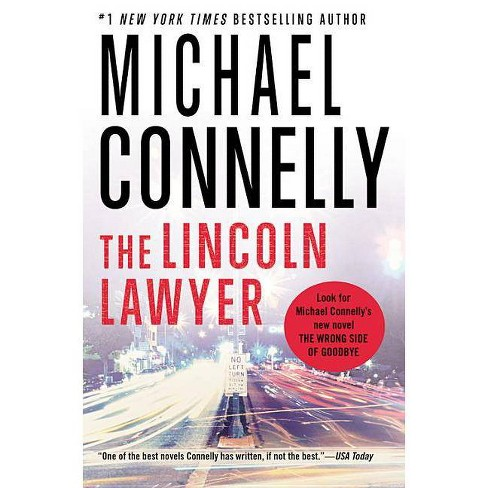 The Lincoln Lawyer - (Lincoln Lawyer Novel) by  Michael Connelly (Paperback) - image 1 of 1
