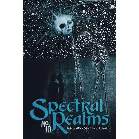 Spectral Realms No. 10 - by  Donald Sidney-Fryer & Wade German (Paperback) - image 1 of 1