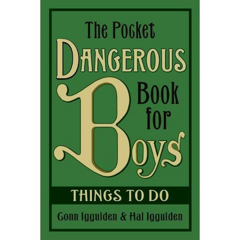 The Pocket Dangerous Book for Boys (Hardcover) by Conn Iggulden - image 1 of 1