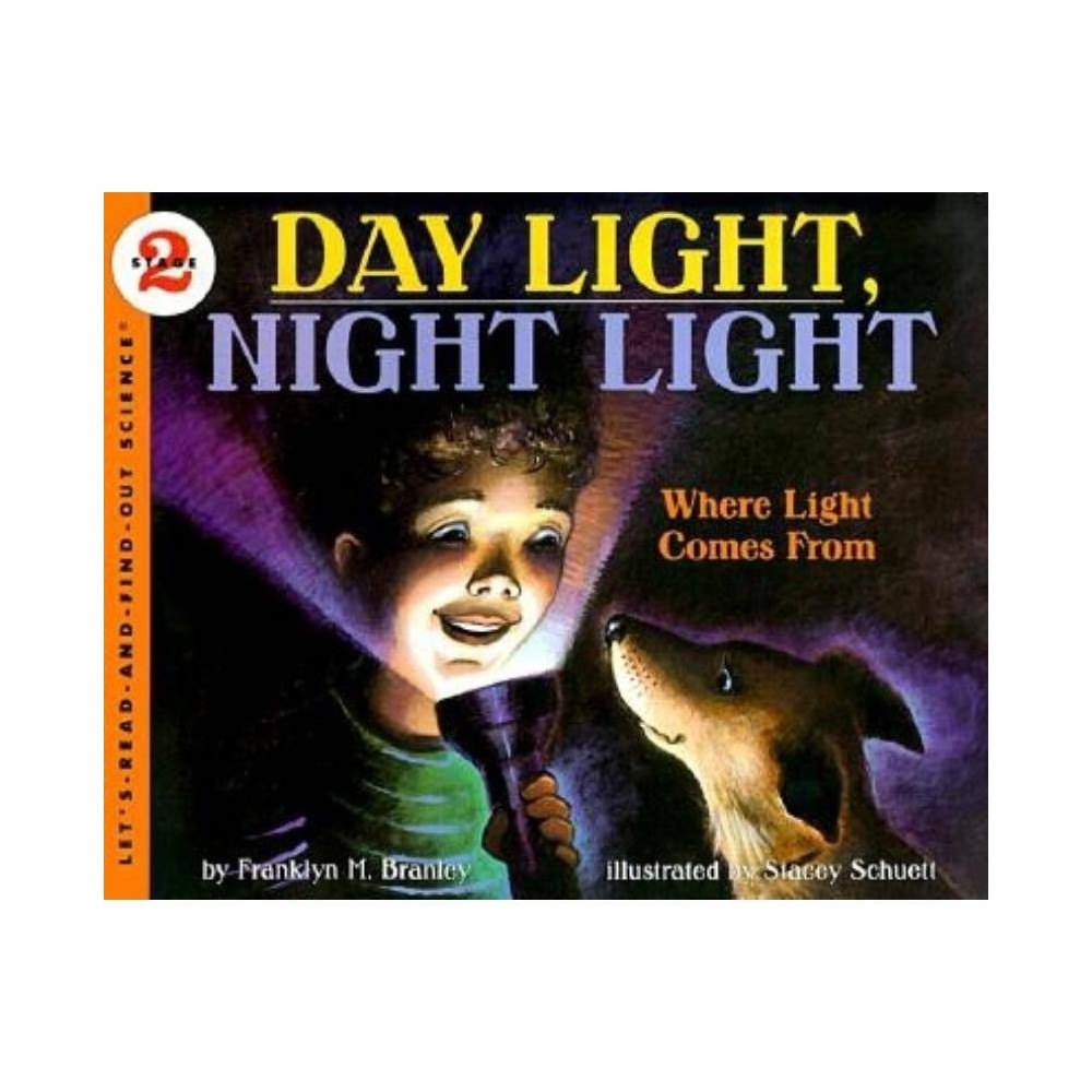 Day Light, Night Light - (Let's Read-And-Find-Out Science (Paperback)) by Franklyn M Branley