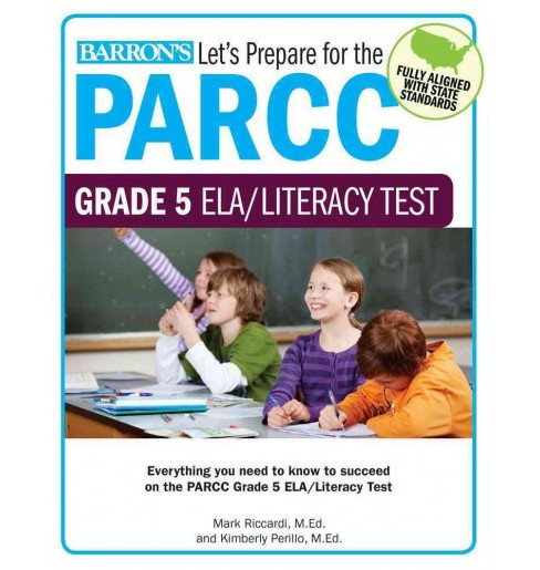 Barron's Let's Prepare for the PARCC Grade 5 ELA/Literacy Test (Paperback) (Mark Riccardi) - image 1 of 1