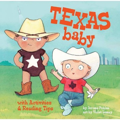 Texas Baby - (Local Baby Books)by Jerome Pohlen (Board Book)
