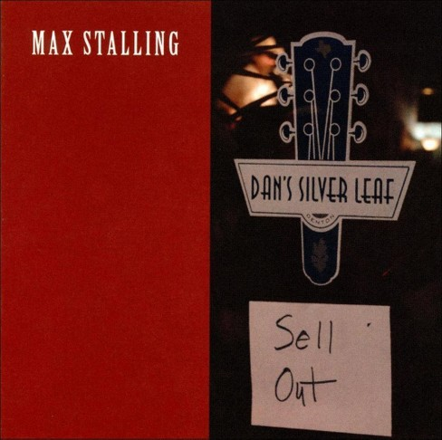 Max stalling - Sell out:Live at dan's silverleaf (CD) - image 1 of 1