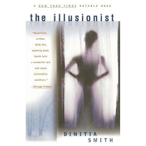 The Illusionist - by  Dinitia Smith (Paperback) - image 1 of 1