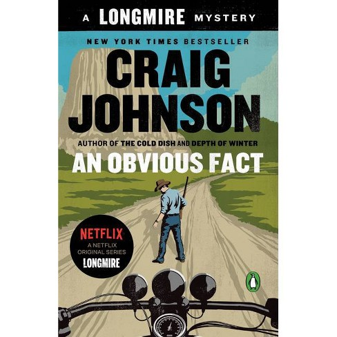 An Obvious Fact - (Longmire Mystery) by  Craig Johnson (Paperback) - image 1 of 1