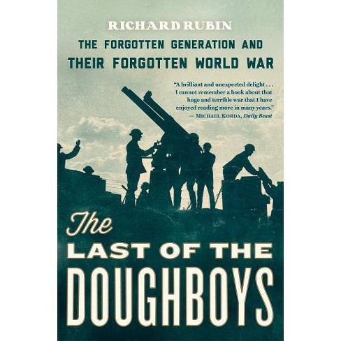 The Last of the Doughboys - by  Richard Rubin (Paperback) - image 1 of 1