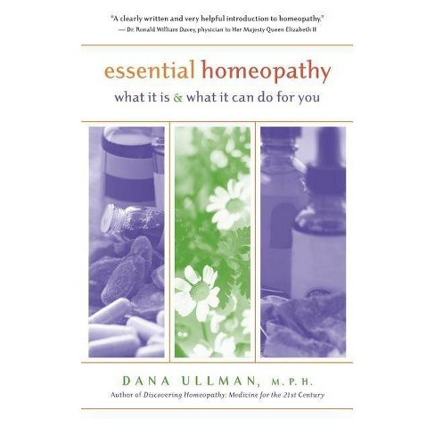 Essential Homeopathy - by  Dana Ullman (Paperback) - image 1 of 1