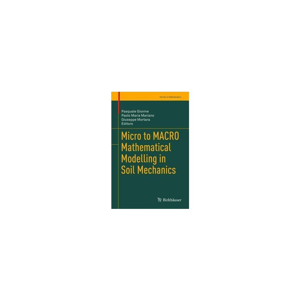 Micro to Macro Mathematical Modelling in Soil Mechanics - (Hardcover)