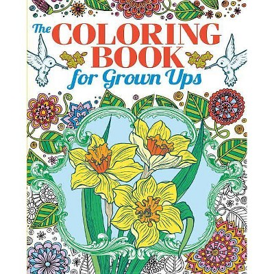 - Coloring Book For Grown Ups - (Chartwell Coloring Books) By Patience Coster  (Paperback) : Target