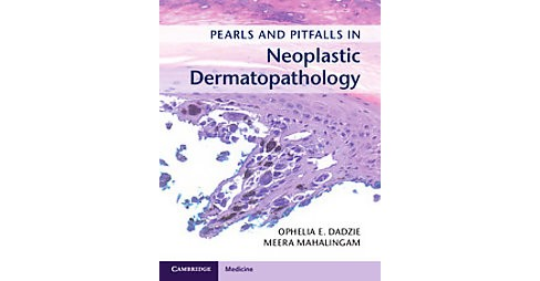 Pearls and Pitfalls in Neoplastic Dermatopathology (Hardcover) - image 1 of 1