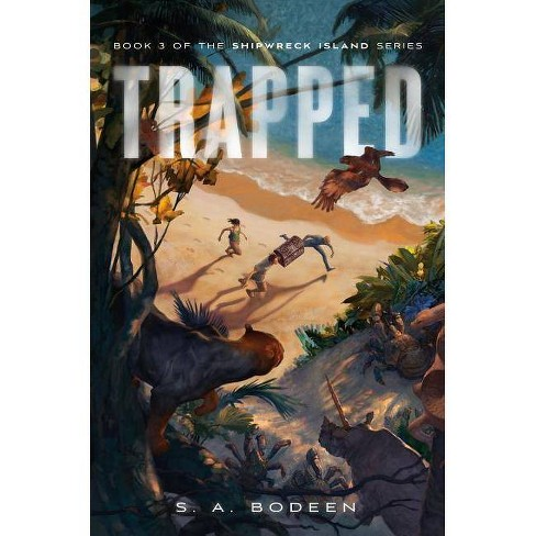 Trapped - (Shipwreck Island) by  S A Bodeen (Hardcover) - image 1 of 1