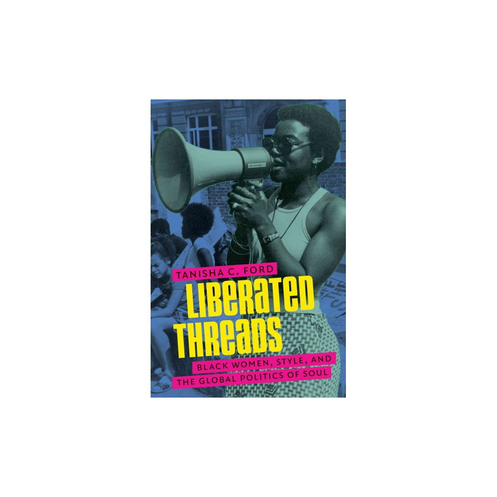 Liberated Threads ( Gender and American Culture) (Hardcover) From the civil rights and Black Power era of the 1960s through antiapartheid activism in the 1980s and beyond, black women have used their clothing, hair, and style not simply as a fashion statement but as a powerful tool of resistance. Whether using stiletto heels as weapons to protect against police attacks or incorporating African-themed designs into everyday wear, these fashion-forward women celebrated their identities and pushed for equality. In this thought-provoking book, Tanisha C. Ford explores how and why black women in places as far-flung as New York City, Atlanta, London, and Johannesburg incorporated style and beauty culture into their activism. Focusing on the emergence of the  soul style  movement?represented in clothing, jewelry, hairstyles, and more?Liberated Threads shows that black women's fashion choices became galvanizing symbols of gender and political liberation. Drawing from an eclectic archive, Ford offers a new way of studying how black style and Soul Power moved beyond national boundaries, sparking a global fashion phenomenon. Following celebrities, models, college students, and everyday women as they moved through fashion boutiques, beauty salons, and record stores, Ford narrates the fascinating intertwining histories of Black Freedom and fashion.