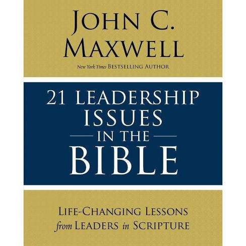 21 Leadership Issues in the Bible - by  John C Maxwell (Paperback) - image 1 of 1