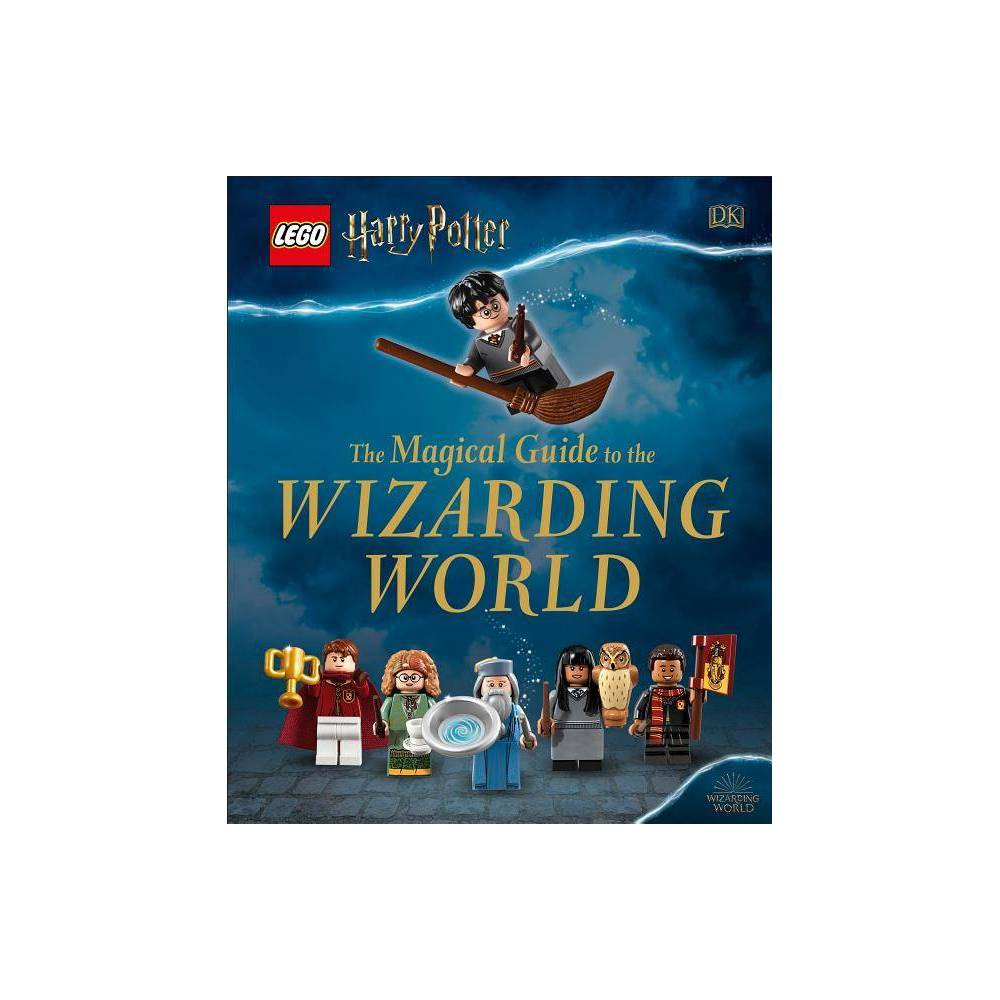 Lego Harry Potter The Magical Guide To The Wizarding World Hardcover