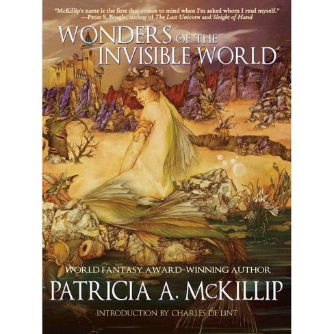 Wonders of the Invisible World - by  Patricia A McKillip (Paperback) - image 1 of 1