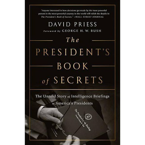 The President's Book of Secrets - by  David Priess (Paperback) - image 1 of 1