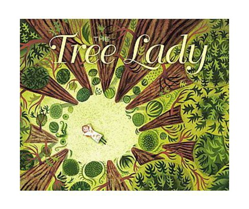 The Tree Lady (Hardcover) - image 1 of 1