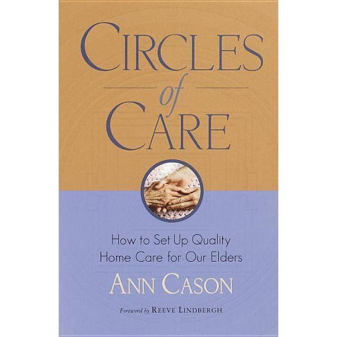 Circles of Care - by  Ann Cason (Paperback) - image 1 of 1