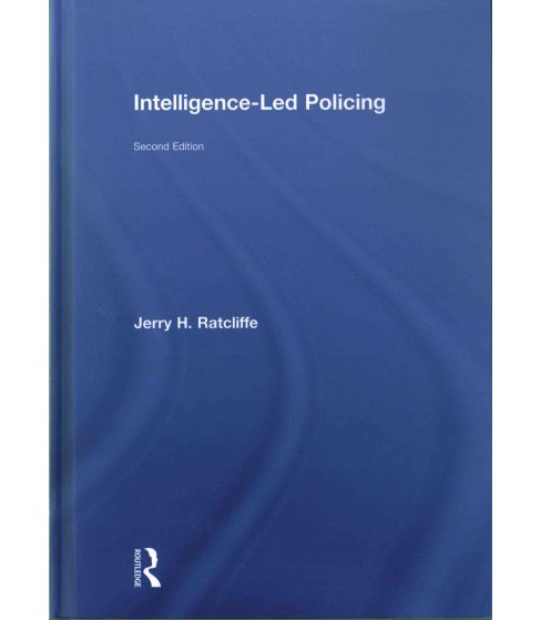 Intelligence-Led Policing (Revised) (Hardcover) (Jerry H. Ratcliffe) - image 1 of 1
